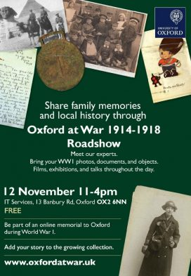 Oxford at War 1914-1918 Roadshow, Oxford, Saturday 12 November