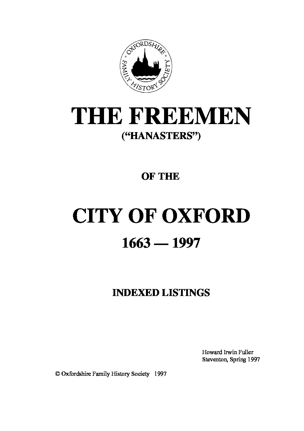 The Freemen of the City of Oxford (1663-1997) Indexed Listings