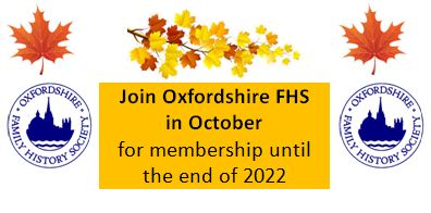 Join Oxfordshire FHS in October for membership until the end of 2022